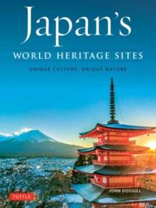 Image for Japan's World Heritage Sites : Unique Culture, Unique Nature