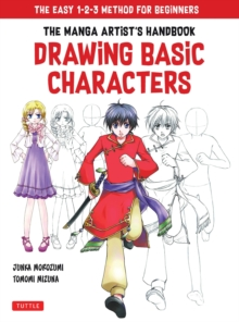 Image for The Manga Artist's Handbook: Drawing Basic Characters : The Easy 1-2-3 Method for Beginners
