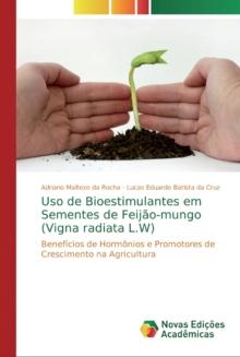 Image for Uso de Bioestimulantes em Sementes de Feijao-mungo (Vigna radiata L.W)