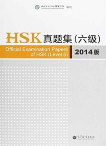 Image for Official Examination Papers of HSK - Level 6  2014 Edition
