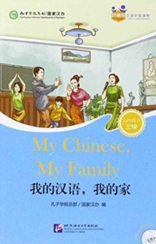 Image for My Chinese, My Family (for Adults): Friends Chinese Graded Readers (Level 3)