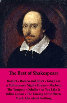 Image for Best of Shakespeare: Hamlet - Romeo and Juliet - King Lear - A Midsummer Night's Dream - Macbeth - The Tempest - Othello - As You Like It - Julius Caesar - The Taming of the Shrew - Much Ado About Nothing: 11 Unabridged Plays