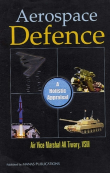Image for Aerospace Defence : A Holistic Appraisal