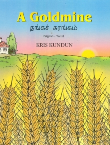 Image for A Goldmine : English-Tamil Reader for Children
