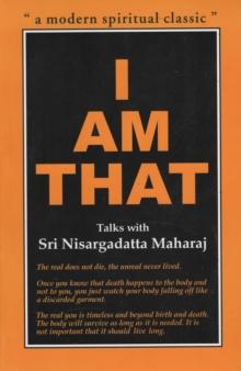 Image for I am that  : talks with Sri Nisargadatta Maharaj