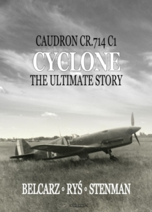 Image for Caudron Renault CR.714 Cyclone  : the ultimate story