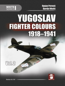 Image for Yugoslav Fighter Colours 1918-1941 Volume 2