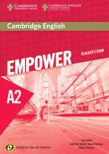 Cambridge English empower for spanish speakersA2,: Teacher's book by