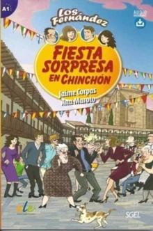 Image for Fiesta Sorpresa en Chinchon - Spanish Easy Reader Level A1