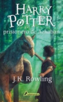 Image for Harry Potter - Spanish : Harry Potter y el prisionero de Azkaban