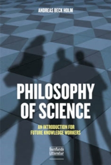 Image for Philosophy of Science : An Introduction for Future Knowledge Workers