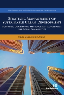 Image for Strategic Management of Sustainable Urban Development : Economic Downturns, Metropolitan Governance and Local Communities
