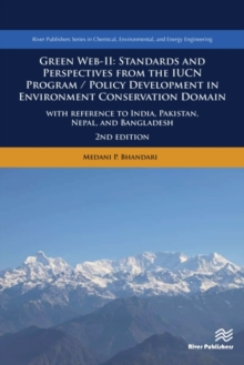 Image for Green Web-II: Standards and Perspectives from the IUCN Program/ Policy Development in Environment Conservation Domain : With Reference to India, Pakistan, Nepal, and Bangladesh