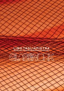 Image for Lino Tagliapietra  : glasswork