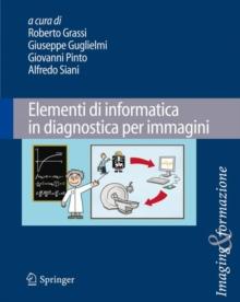 Image for Elementi di informatica in diagnostica per immagini
