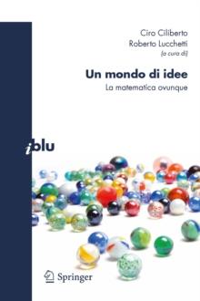Image for Un mondo di idee: La matematica ovunque