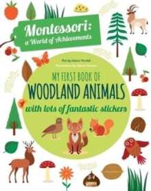 Image for My First Book of Woodland Animals: Montessori a World of Achievements