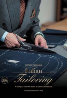 Image for Italian tailoring  : a glimpse into the world of sartorial masters