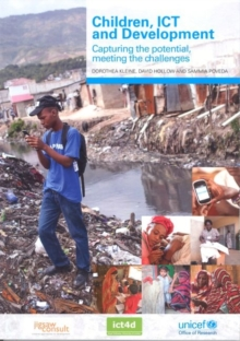 Image for Children, ICTs and development  : capturing the potential, meeting the challenges