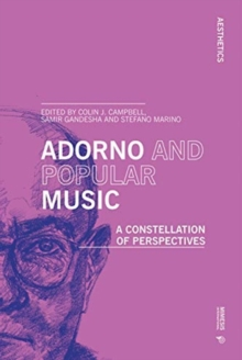 Image for Adorno and Popular Music : A Constellation of Perspectives