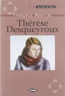Image for Au coeur du texte : Therese Desqueyroux - livre & CD