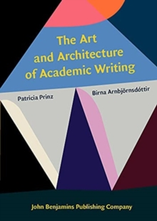 Image for The art and architecture of academic writing