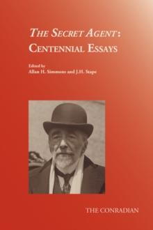 Image for The secret agent  : centennial essays