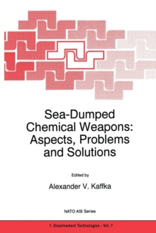Image for Sea-dumped chemical weapons  : aspects, problems and solutions