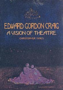 Image for Edward Gordon Craig  : a vision of theatre