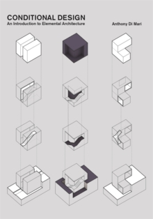 Image for Conditional design  : an introduction to elemental architecture