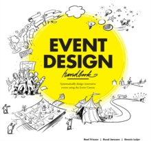 Image for Event Design Handbook:Systematically Design Innovative Events usi : Systematically Design Innovative Events using the Event Canvas