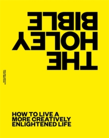 Image for The Holey Bible : Guidance on How to Live a More Creatively Enlightened Life