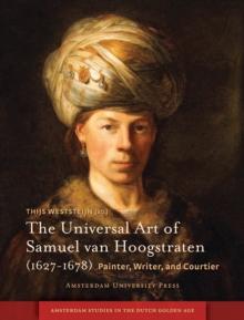 Universal Art of Samuel van Hoogstraten (1627-1678)