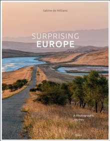 Image for Surprising Europe : A Photographic Journey