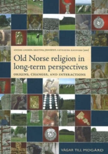 Image for Old Norse religion in long-term perspectives  : origins, changes, and interactions