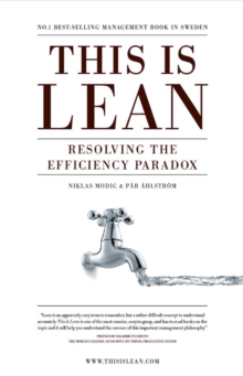 Image for This is lean  : resolving the efficiency paradox