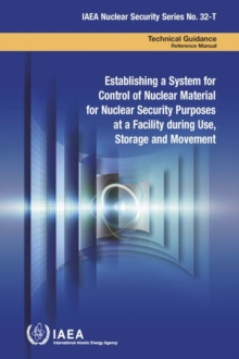 Image for Establishing a System for Control of Nuclear Material for Nuclear Security Purposes at a Facility during Use, Storage and Movement