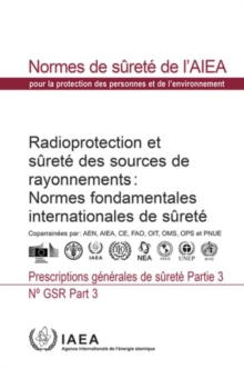 Image for Radiation Protection and Safety of Radiation Sources: International Basic Safety Standards : General Safety Requirements