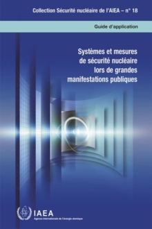 Image for Nuclear Security Systems and Measures for Major Public Events : Implementing Guide