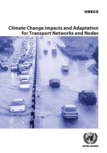 Image for Climate Change Impacts and Adaptation for Transport Networks and Nodes