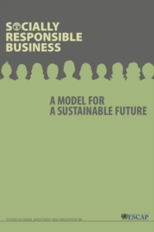 Image for Socially responsible business  : a model for a sustainable future