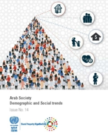 Image for Arab Society : Demographic and Social Trends - Issue No. 14