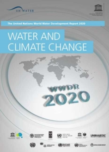 Image for The United Nations World Water Development Report 2020 : Water and Climate Change