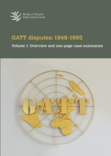 Image for Differends Dans Le Cadre Du Gatt: 1948-1995 : Volume 1: Apercu Et Resumes d'Une Page