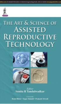 Image for The art & science of assisted reproductive technology