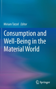 Image for Consumption and well-being in the material world