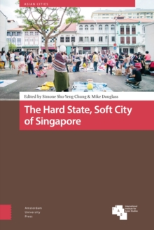 Image for The Hard State, Soft City of Singapore