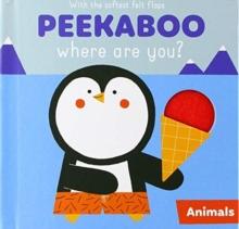 PEEKABOO WHERE ARE YOU ANIMALS