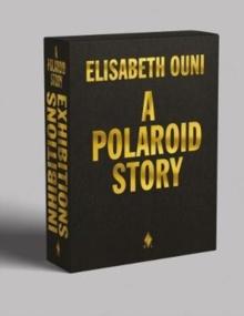 Image for Elisabeth Ouni : A Polaroid Story
