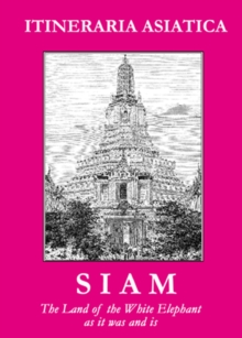 Image for Siam: The Land Of The White Elephant